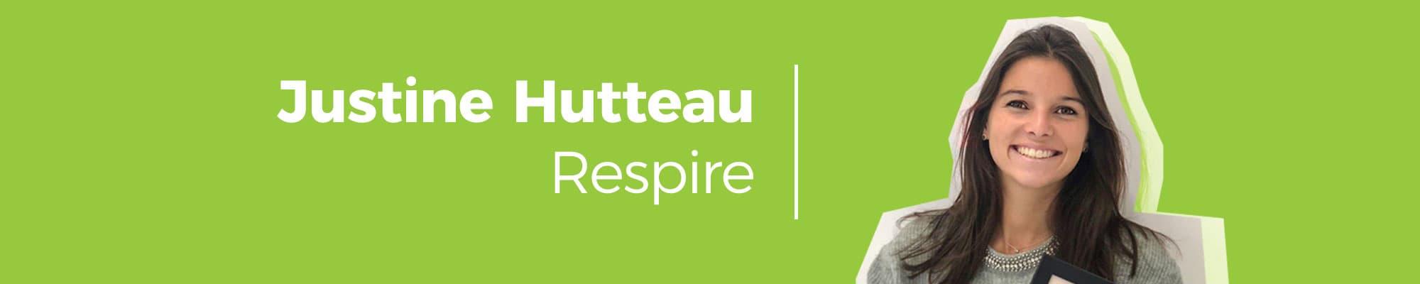 Justine Hutteau entrepreneur inspirante Respire
