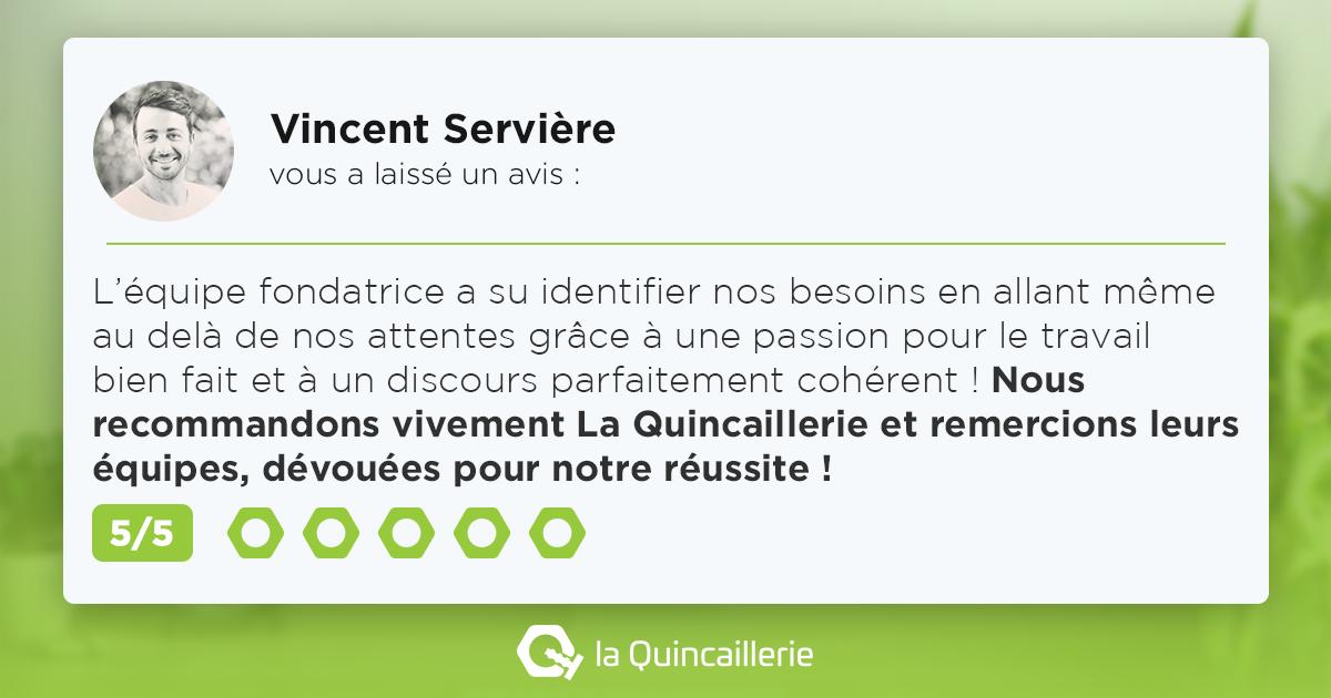 Avis Positif pour La Quincaillerie par Vincent Serviere
